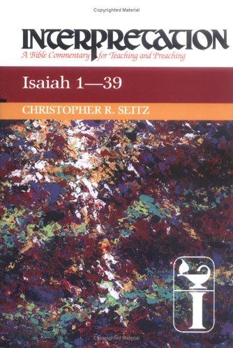 Isaiah 1-39, CHRISTOPHER R. SEITZ