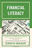 Financial Literacy: Introduction to the Mathematics of Interest, Annuities, and Insurance