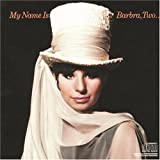 My Name Is Barbra , Two..