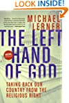 The Left Hand Of God: Healing America...