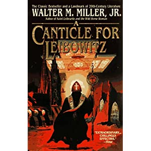 A Canticle For Leibowitz - Walter M Miller Jr