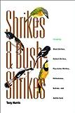Shrikes and Bush-Shrikes (0691070369) by Harris, Tony