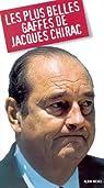 Les plus belles gaffes de Jacques Chirac
