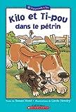 Kilo et Ti-Pou Dans le Petrin (0439958067) by Susan Hood