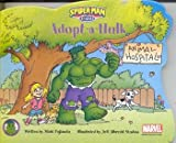 Adopt-a-Hulk (Spider-Man & Friends)