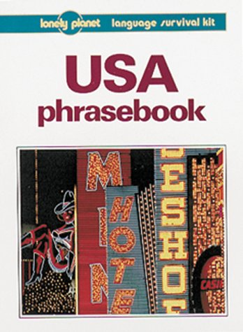 USA: Language Survival Kit (Lonely Planet Phrasebook)