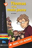 Eric Vattier Thomas ET LA Main Jaune - Livre & CD Audio (Dans La Meme Collection)
