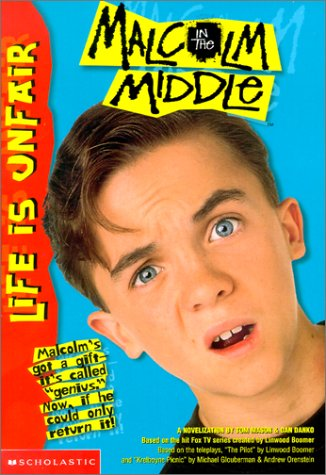 Life Is Unfair Malcolm in the Middle
