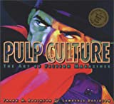 Pulp Culture. The art of the Fiction Magazines (1888054123) by Robinson, Frank & Davison, Laurence
