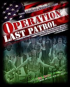Operation Last Patrol (Directed by Frank Cavastani)