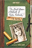 The Great Green Notebook of Katie Roberts (076360464X) by Hest, Amy