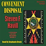Convenient Disposal: A Posadas County Mystery | Steven F. Havill
