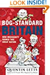Bog-Standard Britain: How Mediocrity...
