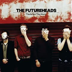 The Futureheads, This Is Not The End