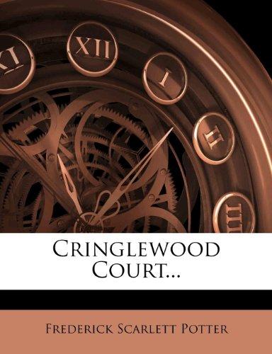 Cringlewood Court...
