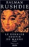 Le Dernier Soupir du Maure par Rushdie