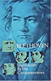 Beethoven :  impressions by his contemporaries /