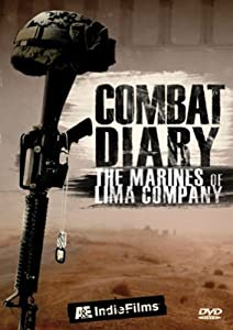 Combat Diary - The Marines of Lima Company