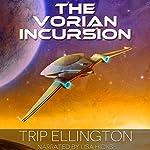 The Vorian Incursion: The Swallowtail Voyages, Book 2 | Trip Ellington