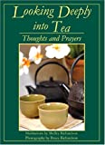 img - for Looking Deeply into Tea book / textbook / text book