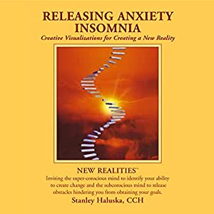 Releasing Anxiety / Insomnia Audiobook