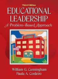 Educational Leadership A Problem Based Approach Paula A Cordeiro