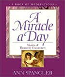 Miracle a Day, A (0310207940) by Spangler, Ann