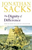 The Dignity of Difference: How to Avoid the Clash of Civilizations (0826468500) by Sacks, Jonathan