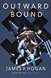Outward Bound (0312862431) by Hogan, James P.