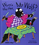 WHAT'S THE TIME, MR. WOLF?(AGE 3-6)