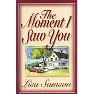 """The Moment I Saw You"" by Lisa Samson :Book Review"