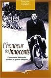 echange, troc Françoise Espagnet - L'honneur des innocents : Femmes de métropole pendant la guerre d'Algérie
