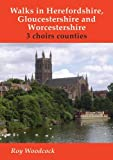 img - for Walks in Herefordshire and Worcestershire: 3 Choirs Counties by Roy Woodcock (2011-08-31) book / textbook / text book