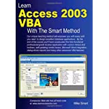 Learn Access 2003 VBA With The Smart Method ~ Mike Smart