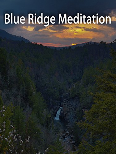 Blue Ridge Meditation