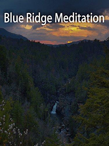 Blue Ridge Meditation