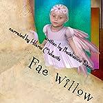 Fae Willow | Phaishonne Danzie