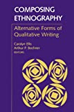 img - for Composing Ethnography: Alternative Forms of Qualitative Writing (Ethnographic Alternatives) book / textbook / text book