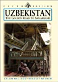 img - for Uzbekistan: The Golden Road to Samarkand (Odyssey Illustrated Guide) book / textbook / text book