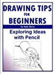 Drawing Tips For Beginners: Exploring...