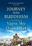 Journey into Buddhism: Vajra Sky Over...