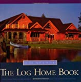img - for The Log Home Book: Design, Past & Present by Arthur Thiede (1995) Paperback book / textbook / text book