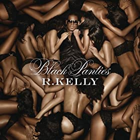 Black Panties (Deluxe Version) [Explicit]
