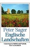 Englische Landschaften: Unterwegs in Suffolk und Norfolk (insel taschenbuch)