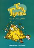 The Lucky Winner (Turtleback School & Library Binding Edition) (Tiny Tyrant (Prebound)) (060610898X) by Trondheim, Lewis