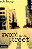 img - for By Rob Lacey - the word on the street (2004-09-01) [Hardcover] book / textbook / text book