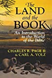 img - for The Land and the Book: An Introduction to the World of the Bible by Charles R. II Page (1993-04-01) book / textbook / text book