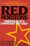 img - for Red Horizons: Chronicles of a Communist Spy Chief 1st edition by Ion Mihai Pacepa (1987) Hardcover book / textbook / text book