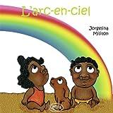 echange, troc Jorgelina Militon - L'Arc en Ciel - Lili et Koko