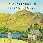 Sarah's Cottage | [D. E. Stevenson]